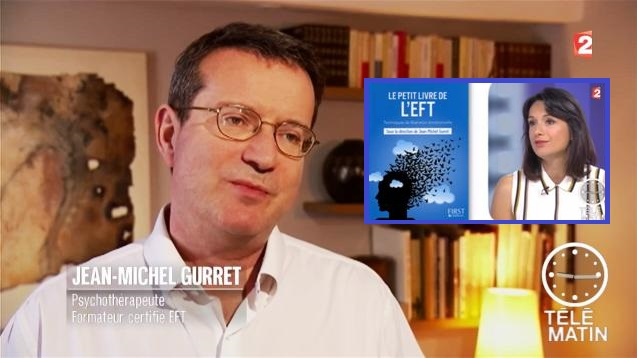 Jean Michel Gurret and EFT featured on Télématin